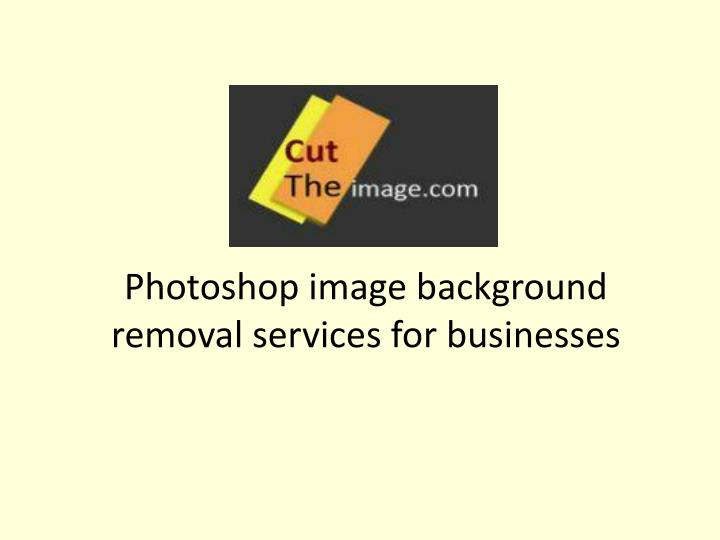 photoshop image background removal services for businesses n.