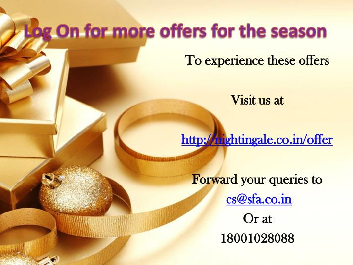 Log On for more offers for the season