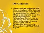 tau credentials1