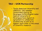tau ucn partnership