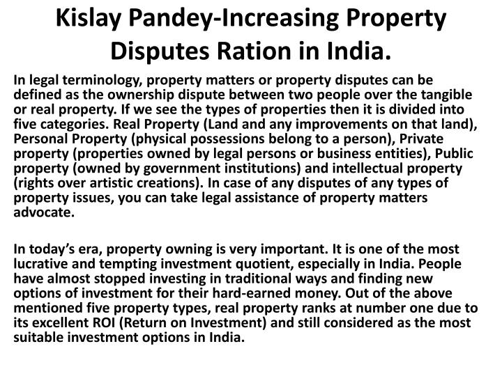 kislay pandey increasing property disputes ration in india n.