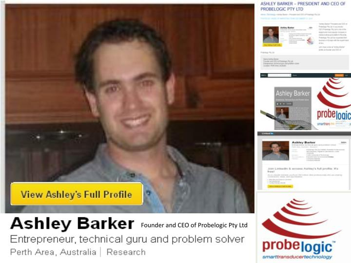 Founder and CEO of Probelogic Pty Ltd