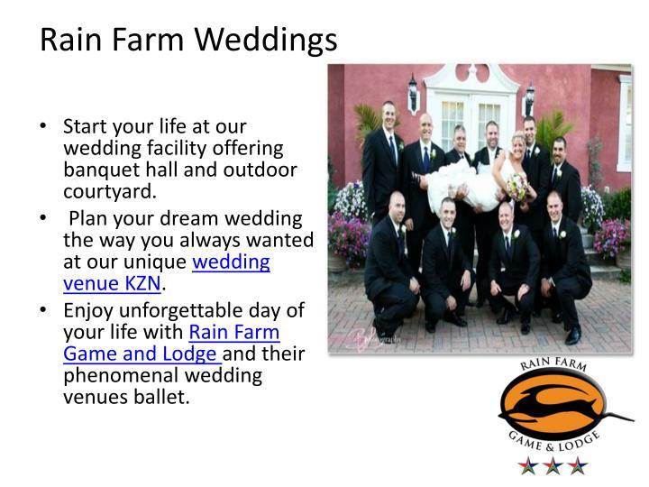 Rain farm weddings