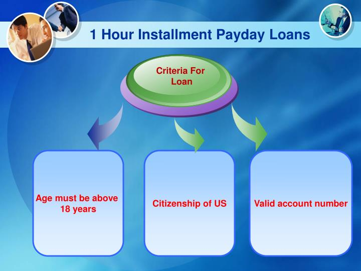 1 Hour Installment Payday Loans