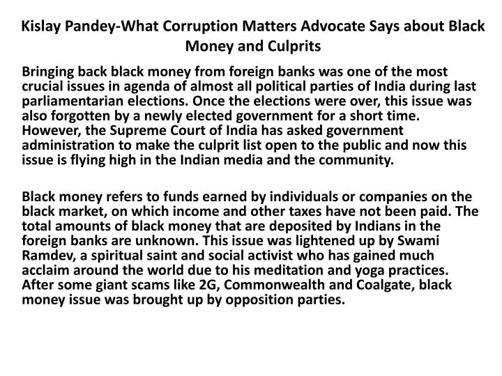 kislay pandey what corruption matters advocate says about black money and culprits n.
