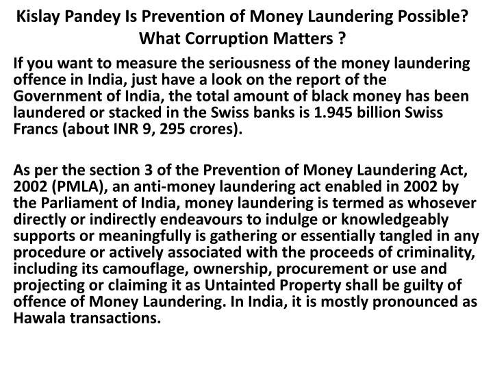kislay pandey is prevention of money laundering possible what corruption matters n.