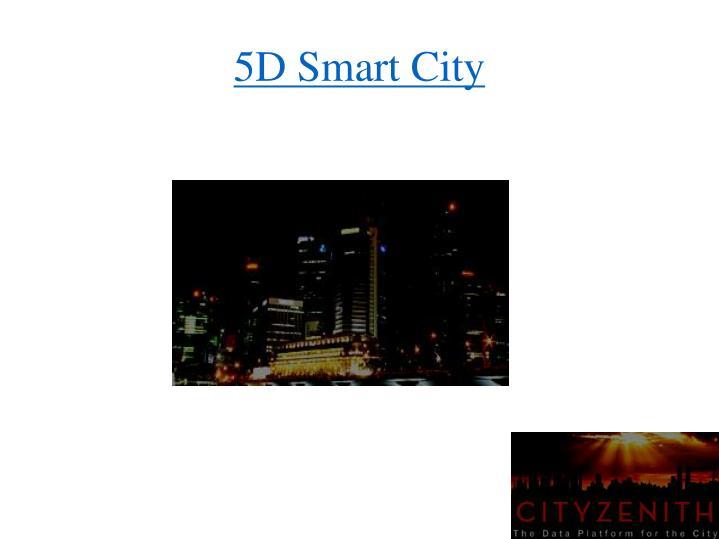 5D Smart City
