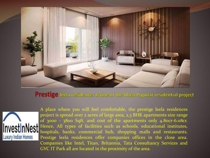 prestige leela residences is one of the most popular residential project n.