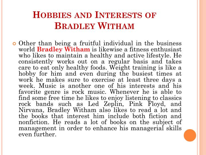 Hobbies and Interests of Bradley Witham