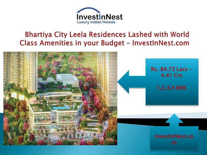 Bhartiya city leela residences lashed with world class amenities in your budget investinnest com2