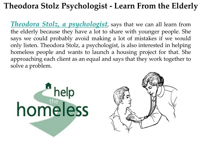 Theodora Stolz Psychologist - Learn From the Elderly