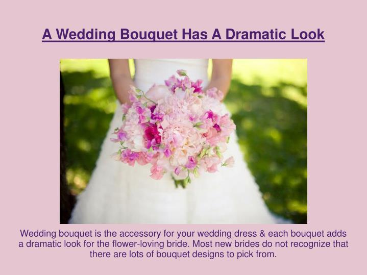 A Wedding Bouquet Has A Dramatic Look