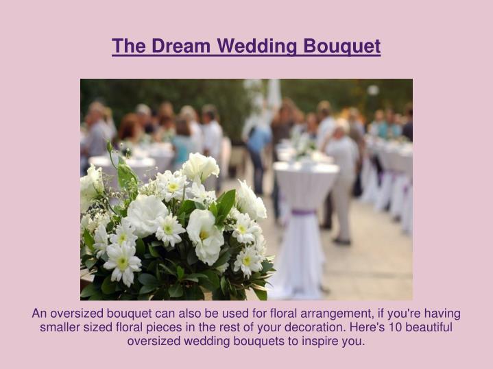The Dream Wedding Bouquet