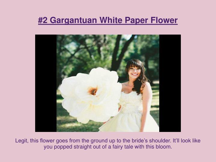#2 Gargantuan White Paper Flower