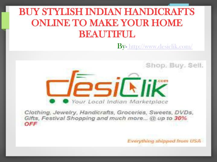 PPT - Buy Traditional Indian Handicrafts Online PowerPoint