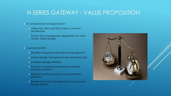 N series Gateway - Value Proposition