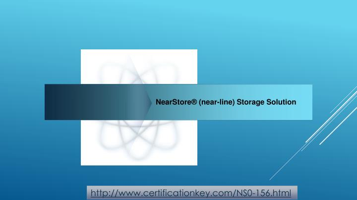 NearStore® (near-line) Storage Solution