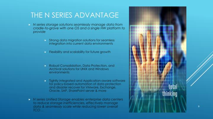 The N series Advantage