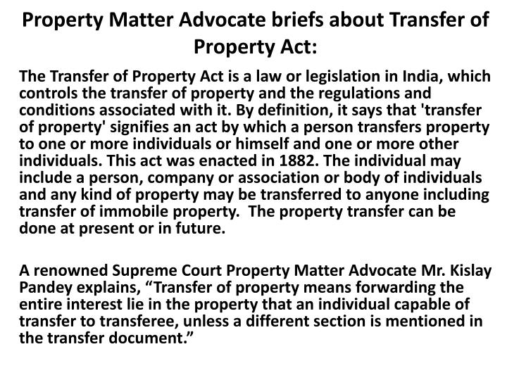 property matter advocate briefs about transfer of property act n.