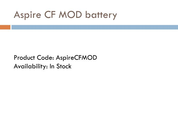 Aspire cf mod battery