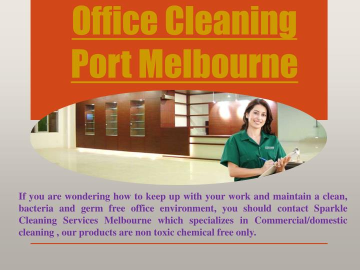 office cleaning port melbourne n.