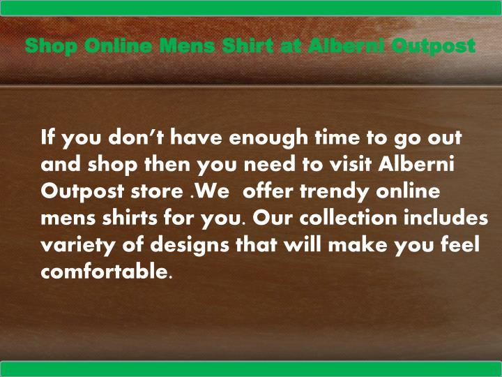 Shop Online Mens Shirt at Alberni Outpost