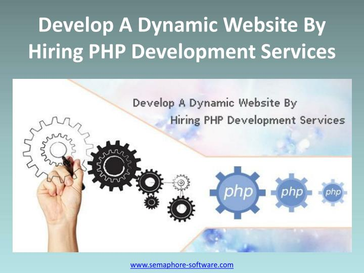 Develop A Dynamic Website By Hiring PHP Development Services