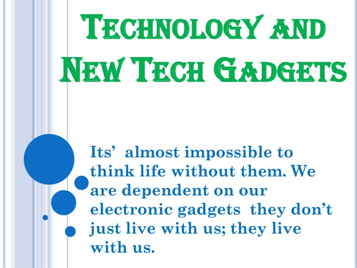 technology and new tech gadgets n.