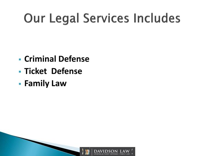 Our legal services includes