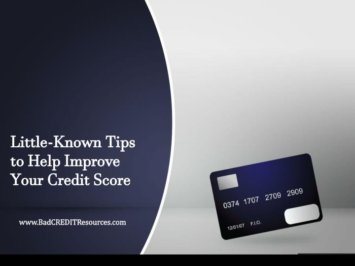 little known tips to help improve your credit score n.