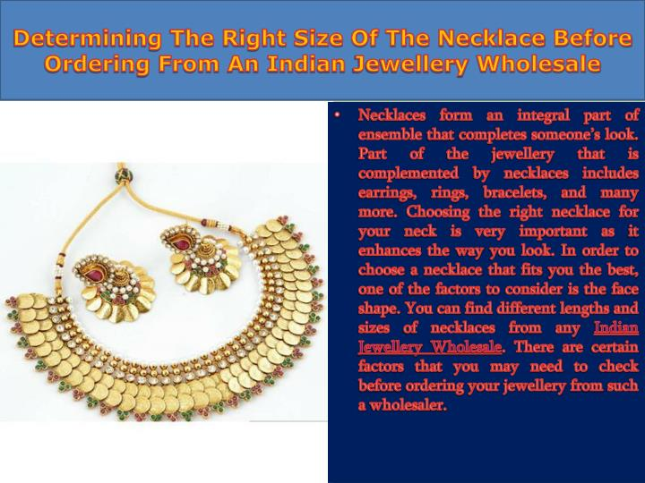 determining the right size of the necklace before ordering from an indian jewellery wholesale n.