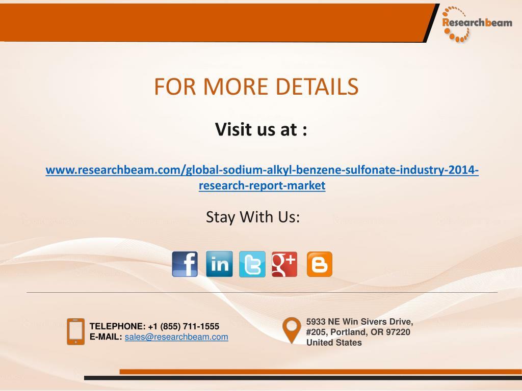 PPT - Global Sodium Alkyl Benzene Sulfonate Market Size 2014