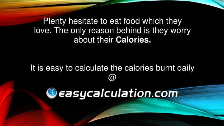 Plenty hesitate to eat food which they