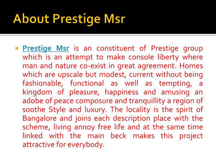 About prestige msr