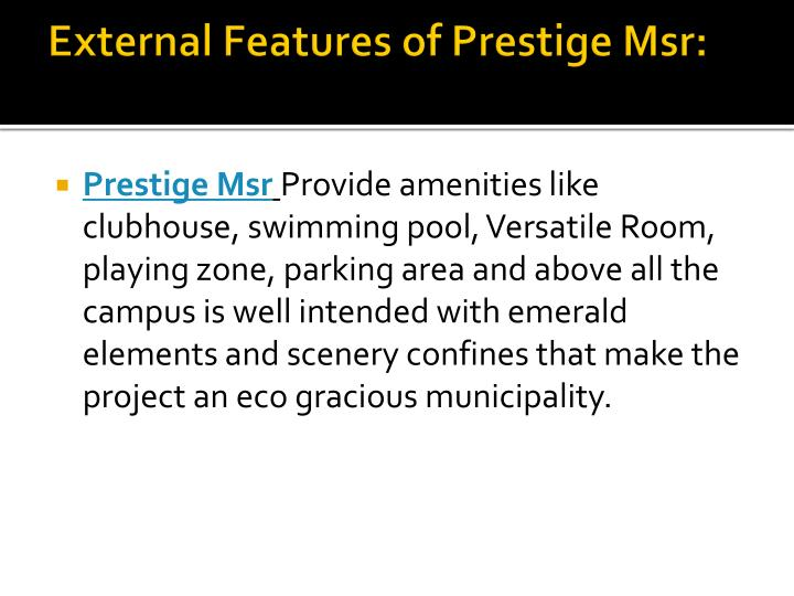 External Features of Prestige