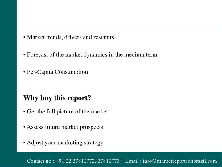 • Market trends, drivers and