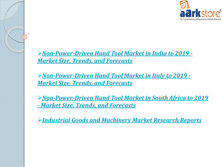 Non-Power-Driven Hand Tool Market in India to 2019 - Market Size, Trends, and