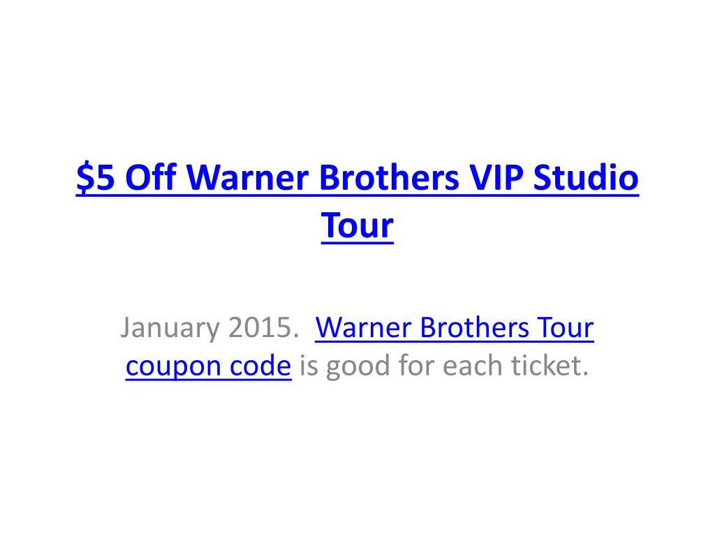 Ppt Warner Brothers Vip Tour Coupon