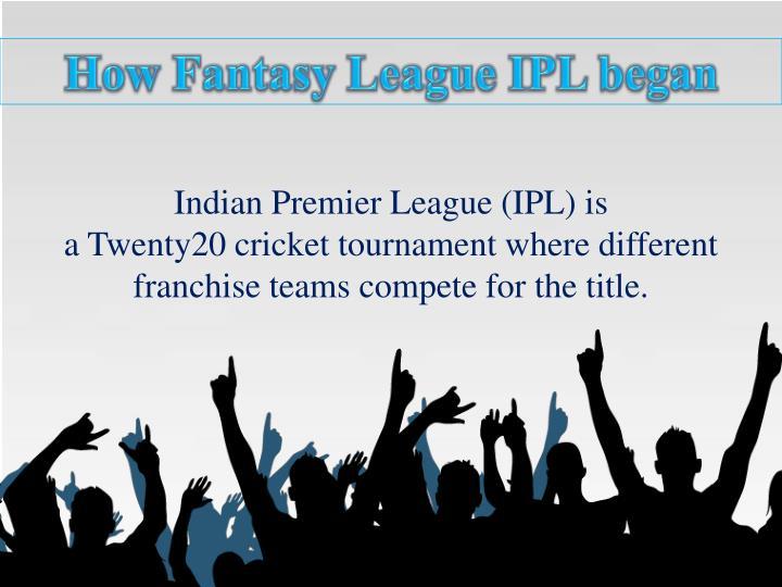 How Fantasy League IPL began