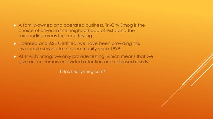 A family-owned and operated business, Tri-City Smog is the choice of drivers in the neighborhood of ...