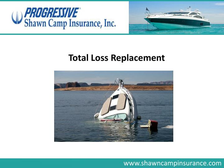 Total Loss Replacement