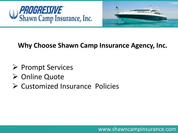 Why Choose Shawn Camp Insurance Agency, Inc.