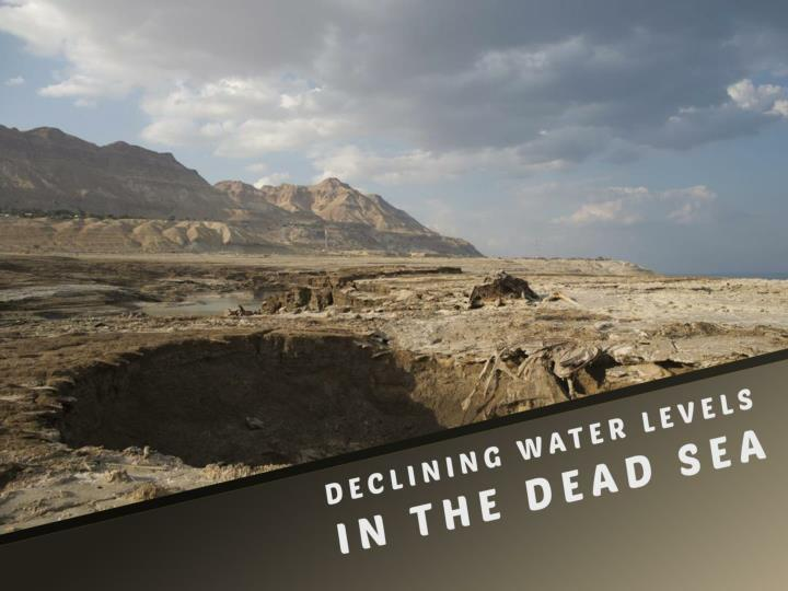 declining water levels in the dead sea n.