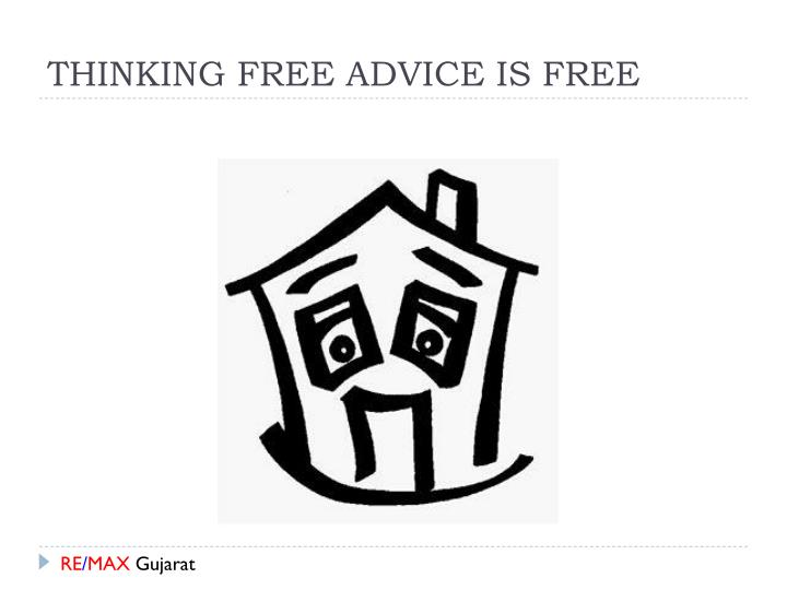 Thinking free advice is free
