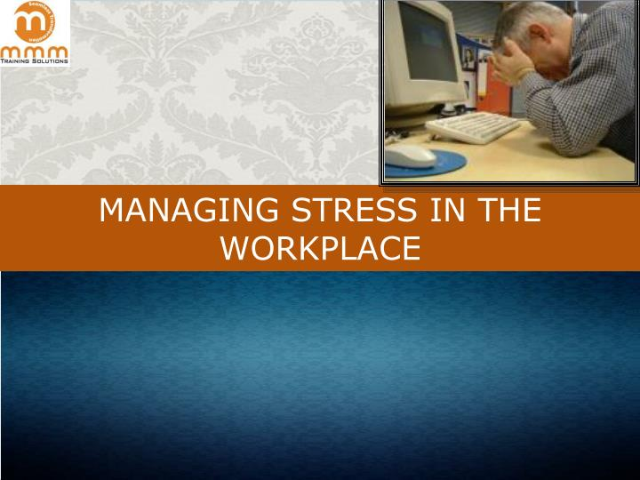 stress management at the workplace