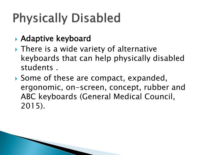 Physically Disabled