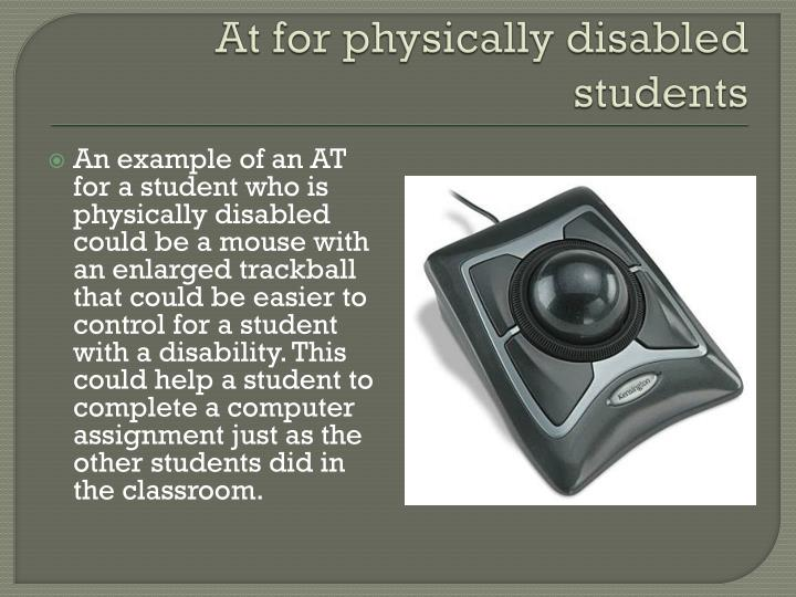 At for physically disabled students