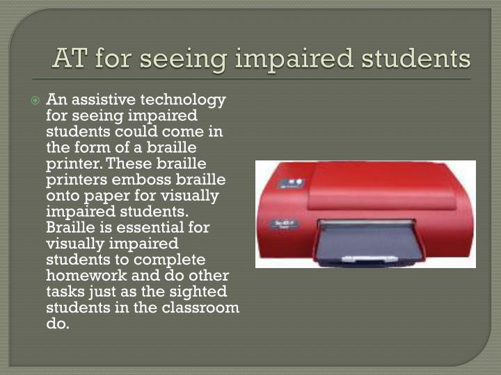 AT for seeing impaired students