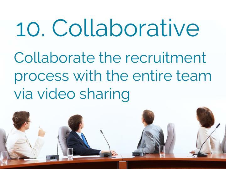10. Collaborative