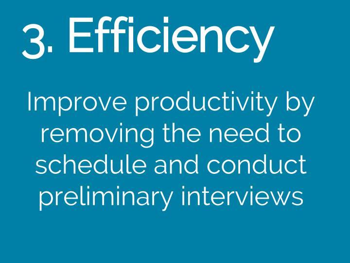 3. Efficiency
